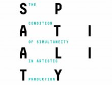 Spatiality:The Condition of Simultaneity In Artistic Production
